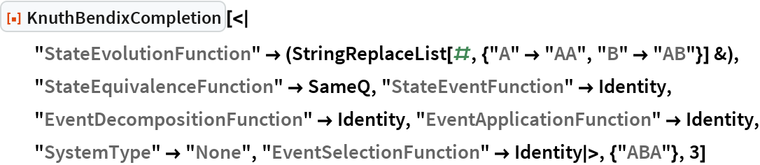 """ResourceFunction[  """"KnuthBendixCompletion""""][<