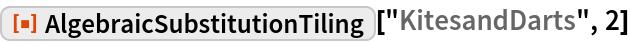 "ResourceFunction[""AlgebraicSubstitutionTiling""][""KitesandDarts"", 2]"