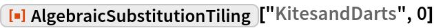 "ResourceFunction[""AlgebraicSubstitutionTiling""][""KitesandDarts"", 0]"