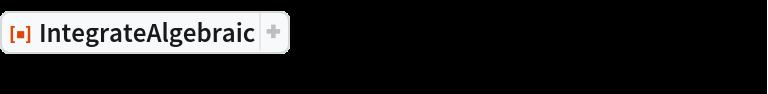 """ResourceFunction[  """"IntegrateAlgebraic""""][x/((1 + x) Sqrt[   1 + 8 x + 12 x^2 + 8 x^3 + 4 x^4]), x]"""