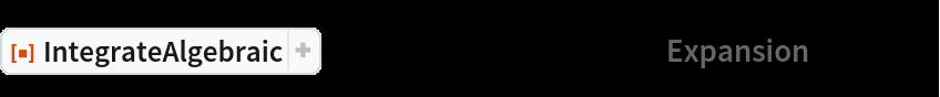 "ResourceFunction[  ""IntegrateAlgebraic""][((x + 2 x^2) (x^2 + x^4)^(1/4))/(1 + 2 x^2), x,   ""Expansion"" -> True]"