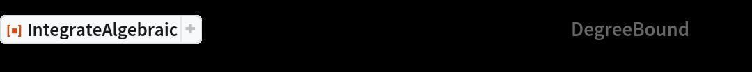 "ResourceFunction[""IntegrateAlgebraic""][(29 x^2 + 18 x - 3)/Sqrt[  x^6 + 4 x^5 + 6 x^4 - 12 x^3 + 33 x^2 - 16 x], x, ""DegreeBound"" -> 30]"