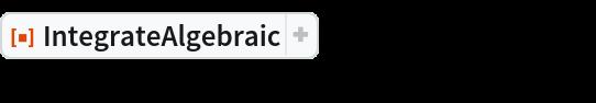 "ResourceFunction[""IntegrateAlgebraic""][x/((x^3 + 8) Sqrt[x^3 - 1]), x]"