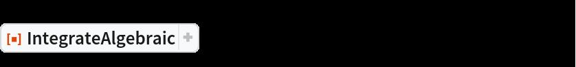 "ResourceFunction[  ""IntegrateAlgebraic""][((-3 + 2 x + 2 x^5) Sqrt[x - x^2 + x^6])/(  1 - 2 x + x^2 - x^3 + x^4 + 2 x^5 - 3 x^6 - x^8 + x^10), x]"