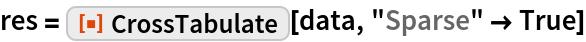"res = ResourceFunction[""CrossTabulate""][data, ""Sparse"" -> True]"