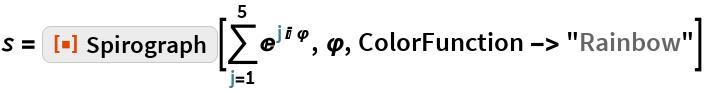"\[ScriptS] = ResourceFunction[""Spirograph""][\!\( \*UnderoverscriptBox[\(\[Sum]\), \(j = 1\), \(5\)] \*SuperscriptBox[\(E\), \(j\ I\ \[CurlyPhi]\)]\), \[CurlyPhi], ColorFunction -> ""Rainbow""]"