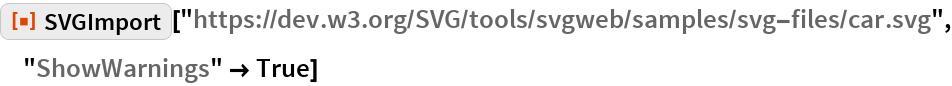 """ResourceFunction[  """"SVGImport""""][""""https://dev.w3.org/SVG/tools/svgweb/samples/svg-files/\ car.svg"""", """"ShowWarnings"""" -> True]"""