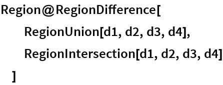Region@RegionDifference[   RegionUnion[d1, d2, d3, d4],   RegionIntersection[d1, d2, d3, d4]   ]