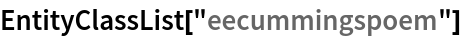 "EntityClassList[""eecummingspoem""]"