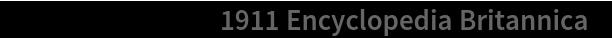 "ResourceObject[""1911 Encyclopedia Britannica""]"