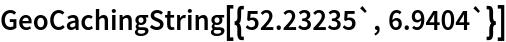 GeoCachingString[{52.23235`, 6.9404`}]