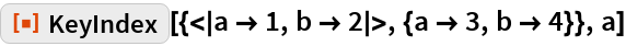 "ResourceFunction[""KeyIndex""][{<