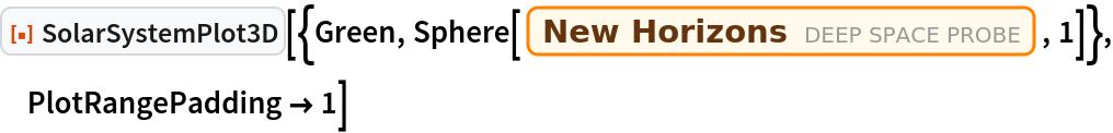 "ResourceFunction[  ""SolarSystemPlot3D""][{Green, Sphere[Entity[""DeepSpaceProbe"", ""NEWHorizons""], 1]}, PlotRangePadding -> 1]"