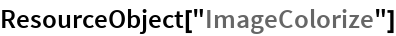 "ResourceObject[""ImageColorize""]"