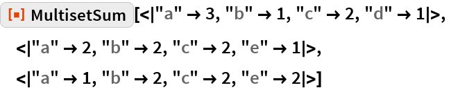 "ResourceFunction[  ""MultisetSum""][<
