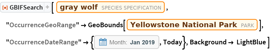 "ResourceFunction[""GBIFSearch""][ Entity[""Species"", ""Species:CanisLupus""], ""OccurrenceGeoRange"" -> GeoBounds[Entity[""Park"", ""YellowstoneNationalPark::zc6x9""]], ""OccurrenceDateRange"" -> {DateObject[{2019, 1}, ""Month"", ""Gregorian"", -5.`], Today}, Background -> LightBlue ]"