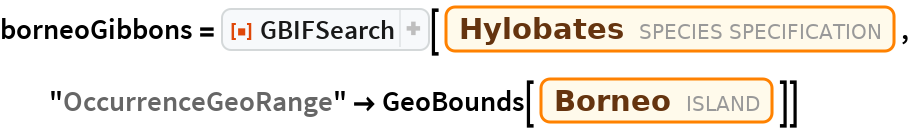"borneoGibbons = ResourceFunction[""GBIFSearch""][Entity[""Species"", ""Genus:Hylobates""], ""OccurrenceGeoRange"" -> GeoBounds[Entity[""Island"", ""Borneo""]]]"