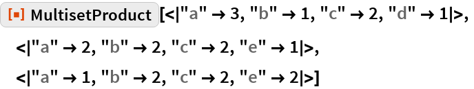 "ResourceFunction[  ""MultisetProduct""][<