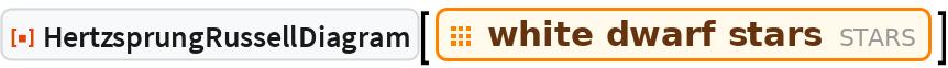 """ResourceFunction[""""HertzsprungRussellDiagram""""][  EntityClass[""""Star"""", """"WhiteDwarfStar""""]]"""