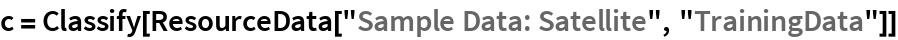 """c = Classify[ResourceData[""""Sample Data: Satellite"""", """"TrainingData""""]]"""
