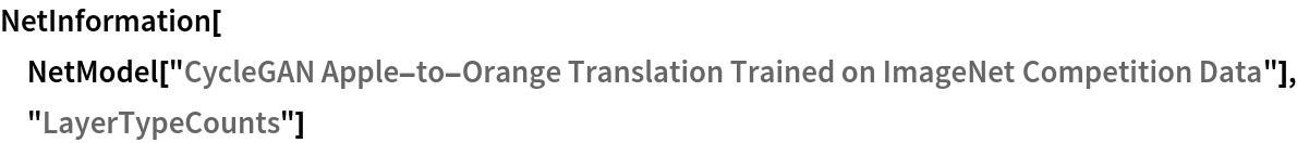 "NetInformation[  NetModel[""CycleGAN Apple-to-Orange Translation Trained on ImageNet \ Competition Data""], ""LayerTypeCounts""]"