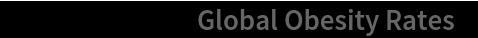 "ResourceData[""Global Obesity Rates""]"