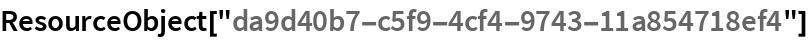 """ResourceObject[""""da9d40b7-c5f9-4cf4-9743-11a854718ef4""""]"""