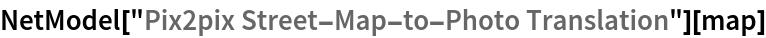 "NetModel[""Pix2pix Street-Map-to-Photo Translation""][map]"