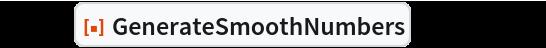 """gen = ResourceFunction[""""GenerateSmoothNumbers""""][10^3, 6.5]"""