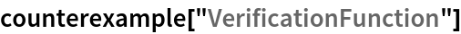 """counterexample[""""VerificationFunction""""]"""