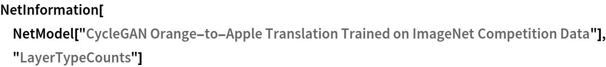 "NetInformation[  NetModel[""CycleGAN Orange-to-Apple Translation Trained on ImageNet \ Competition Data""], ""LayerTypeCounts""]"