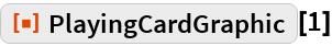 "ResourceFunction[""PlayingCardGraphic""][1]"