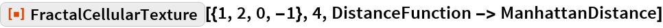 """ResourceFunction[""""FractalCellularTexture""""][{1, 2, 0, -1}, 4, DistanceFunction -> ManhattanDistance]"""