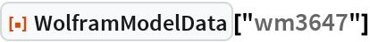 """ResourceFunction[""""WolframModelData""""][""""wm3647""""]"""