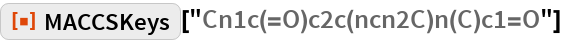 "ResourceFunction[""MACCSKeys""][""Cn1c(=O)c2c(ncn2C)n(C)c1=O""]"