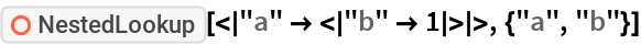 """ResourceFunction[""""NestedLookup""""][<