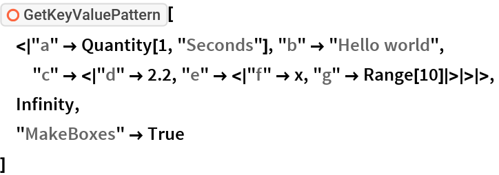 """ResourceFunction[""""GetKeyValuePattern""""][  <