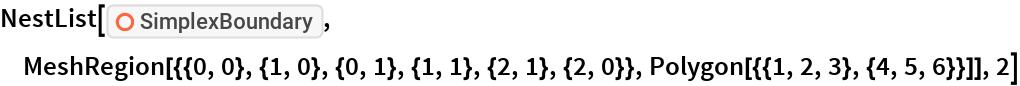 "NestList[ResourceFunction[""SimplexBoundary""],  MeshRegion[{{0, 0}, {1, 0}, {0, 1}, {1, 1}, {2, 1}, {2, 0}}, Polygon[{{1, 2, 3}, {4, 5, 6}}]], 2]"
