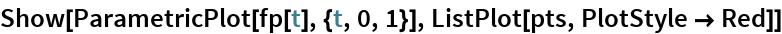 Show[ParametricPlot[fp[t], {t, 0, 1}], ListPlot[pts, PlotStyle -> Red]]