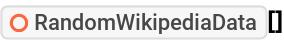 """ResourceFunction[""""RandomWikipediaData""""][]"""