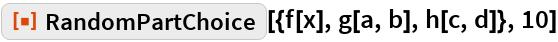 "ResourceFunction[  ""606d4f46-9ed8-442a-9149-2decde5643d3""][{f[x], g[a, b], h[c, d]}, 10]"