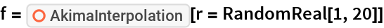 "f = ResourceFunction[""AkimaInterpolation""][r = RandomReal[1, 20]]"