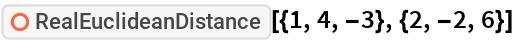 "ResourceFunction[""RealEuclideanDistance""][{1, 4, -3}, {2, -2, 6}]"