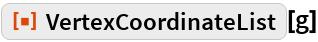 """ResourceFunction[""""VertexCoordinateList""""][g]"""