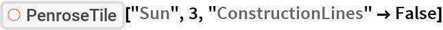 "ResourceFunction[""PenroseTile""][""Sun"", 3, ""ConstructionLines"" -> False]"