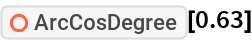 "ResourceFunction[""ArcCosDegree""][0.63]"