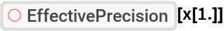 "ResourceFunction[""EffectivePrecision""][x[1.]]"