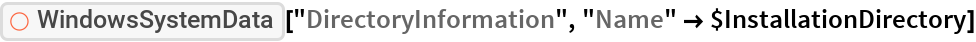 """ResourceFunction[""""WindowsSystemData""""][""""DirectoryInformation"""", """"Name"""" -> $InstallationDirectory]"""