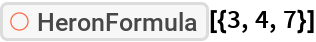 "ResourceFunction[""HeronFormula""][{3, 4, 7}]"