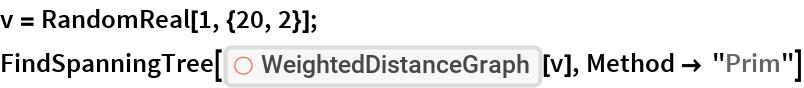 """v = RandomReal[1, {20, 2}]; FindSpanningTree[  ResourceFunction[""""WeightedDistanceGraph""""][v], Method -> """"Prim""""]"""